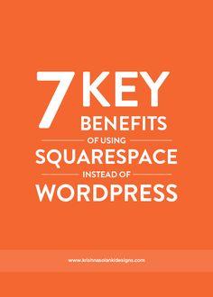 7 Key Benefits Of Using Squarespace Instead Of Wordpress