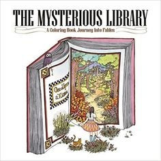 The Mysterious Library: A Coloring Book Journey Into Fables: Eunji Park: 9781626924604: Amazon.com: Books