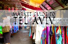 Market Guide to Tel Aviv