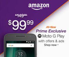 Shop Amazon Prime Exclusive Phone – Moto G Play $50 Off…
