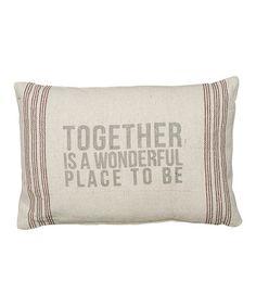 Look at this #zulilyfind! 'Together' Pillow #zulilyfinds