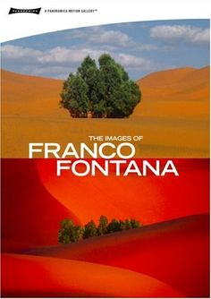 Fontana, Franco Photographer Google Image Result for http://www.freecodesource.com/movie-poster/41PqhXGrNgL/-The-Images-of-Franco-Fontana.jpg