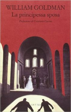 La principessa sposa | William Goldman #librinitegamini