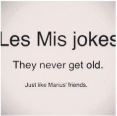 """""""Les Miserables"""" - I'm not sure whether to love or hate this. <<--It made me laugh. Theatre Nerds, Musical Theatre, Theatre Jokes, Neil Patrick, Drama, I Laughed, Laughter, Singing, Hilarious"""