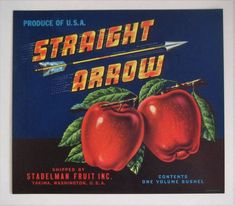 Strait Arrow Apple Crate Label Stadelman Fruit Co. Yakima WA #StraitArrow