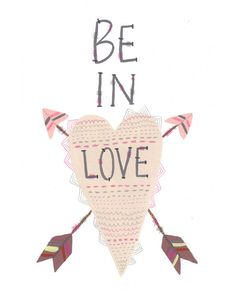 Be In Love 85 x 11 print by yellowbuttonstudio on Etsy, $20.00