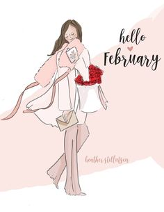 rose hill designs by heather stillufsen February Month, Happy February, Happy Week End, New Month, Hello January, Welcome February Images, February Quotes, Rose Hill Designs, Illustration Mode