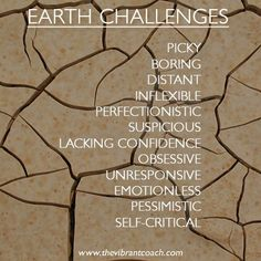 The Element Earth's Challenges