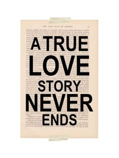 love quote decor  A True Love Story Never Ends by ExLibrisJournals, $9.00
