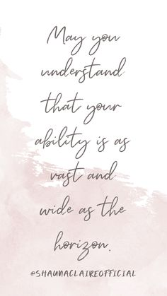 """"""" May you understand that your ability is as vast and wise as the horizon"""" Inspirational Quotes For Women, Motivational Quotes, I Can Change, Quotes About New Year, Journal Quotes, Biblical Quotes, God First, Daily Affirmations, Fun To Be One"""