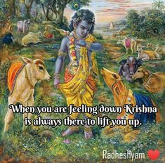 Krishna Leela, Hare Krishna, Lord Krishna Images, Krishna Quotes, Lord Vishnu, Spiritual Thoughts, Sai Baba, Feeling Down, Sweet Words
