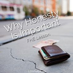 This FHE lesson is all about honesty and why it is important. Includes great activities and treat ideas.