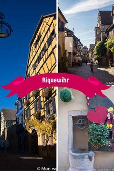 Visite de Riquewihr, village de la Route des Vins d'Alsace