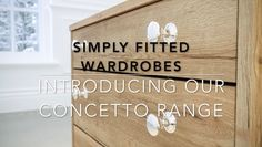 Our Fitted Wardrobes Range Take a look at our Concetto range of fitted wardrobes in this video.