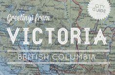 Victoria, BC, City Guide from Design*Sponge.