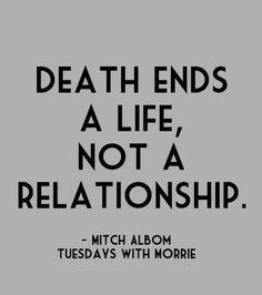 Quote . Tuesdays With Morrie . xolaurenandjane.com