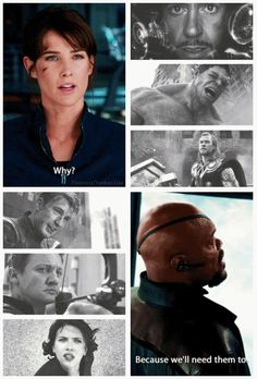 Why? / Because we'll need them to. || Maria Hill, Nick Fury, Tony Stark, Bruce Banner, Thor Odinson, Steve Rogers, Clint Barton, Natasha Romanoff || The Avengers || 514px × 758px || #quotes