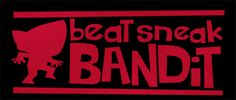 ...of the everyday life. However, there are numerous games that depict bandits and they are quite fun. One of them is Beat Sneak Bandit...