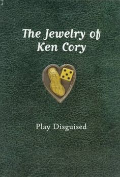 The Jewelry of Ken Cory: Play Disguised by Ben Mitchell, http://www.amazon.com/dp/0295976624/ref=cm_sw_r_pi_dp_Ti0cqb1CH7NFA