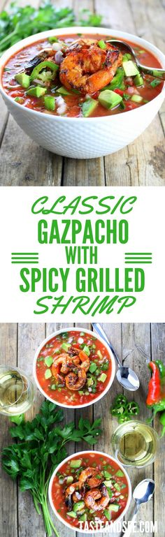 Classic Gazpacho & Spicy Grilled Shrimp – Low-carb, gluten-free, dairy-free, & Paleo friendly!  http://tasteandsee.com  With jalapenos, cucumbers, red peppers, shallots, tomatoes, olive oil and sherry vinegar.