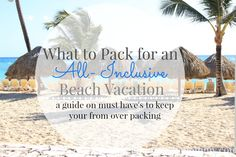 Planning your dream beach vacation, but overwhelmed with not knowing what to pack? I'm sharing What to Pack for an All-Inclusive Beach Vacation! Beach Vacation Packing List, Cancun Vacation, All Inclusive Vacations, Caribbean Vacations, Mexico Vacation, Vacation Resorts, Vacation Spots, Viria, Bahamas Honeymoon