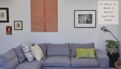 15 Ways to Make a Rental Feel Like Home | Styled Canvas