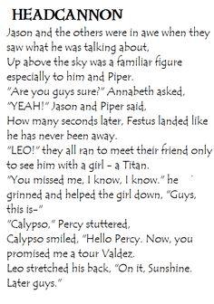 Heroes of Olympus Headcannon. Leo's Return & Calypso's reaction upon seeing Percy again.