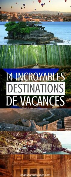 14 INCROYABLES DESTINATIONS DE VACANCES
