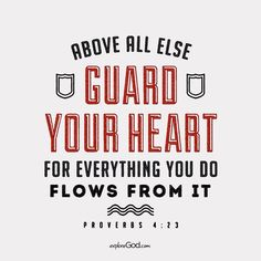 Guard. Your. Heart!