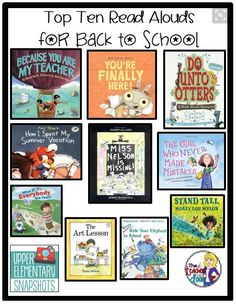 """Top Ten Read Alouds for Back to School     Pinterest Pin displaying 10 books to read aloud to your students on the first day of school.    From the original post: """"I DO love back to school time. I love the freshly sharpened crayons, the clean pink erasers, and I especially love the pencils that are all the same size and perfectly pointed for the first (and possibly the last) time in my classroom. Back to School is a time of new beginnings, the glorious Spring of the school year. It's also…"""