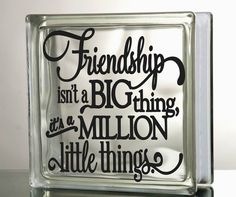 Friendship million little things Glass Block by VinylDecorBoutique
