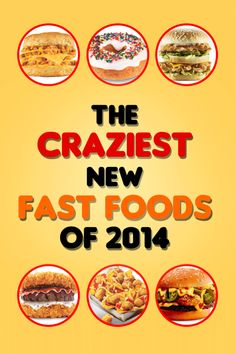 The 34 Craziest New Fast Foods Of 2014