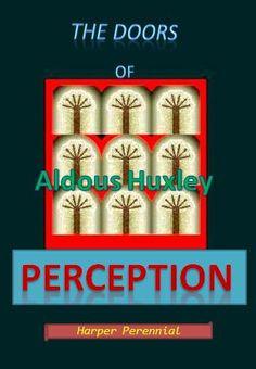 The Doors Of Perception Ebook