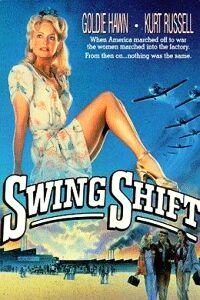 Swing Shift (1984)