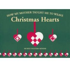 Sno Valley Greetings / Cards By Jenna: ~Handmade Holiday Tradition/Esty Greetings Blog Hop: How To Make Danish Christmas Hearts~