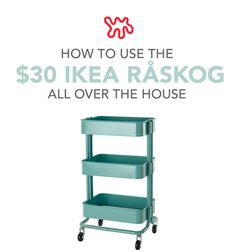 The best furniture investments are versatile pieces that can work in many rooms. It turns out that's also good advice when deciding on cheaper pieces, too. Like the $30 RÅSKOG cart from IKEA. This lean, mean, vintage-y turquoise machine will roll itself right into the decor of any room.