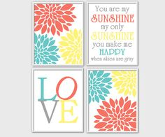 You are My Sunshine Nursery Wall Art Yellow Teal Coral LOVE Baby Girl Decor Girls Room Decor Toddler Girls Wall Art 4 PRINT SET