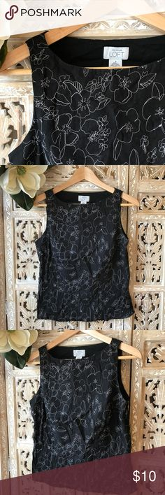 """[Ann Taylor LOFT] sleeveless top size 8 [Ann Taylor LOFT] sleeveless top size 8. Cotton / linen upper black with all over white embroidery. Lining 100% Cotton. Across chest about 17 1/2"""". Top length about 20"""". Very good condition. Excellent quality. LOFT Tops Blouses"""