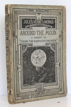 Around The Moon Jules Verne New Edition 1876 Paper Book Sampson Low
