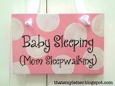 DIY baby sleeping sign