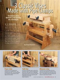"American Woodworker #167 August/September 2013 3 Classic Vises Made with Pipe Clamps - Resources - American Woodworker - ""Increase Your Bench's Versatility on a budget"""