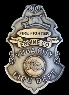 Badges worn by Yuba City, CA Fire Department