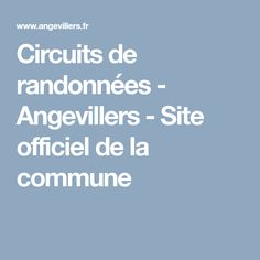 Circuits de randonnées - Angevillers - Site officiel de la commune