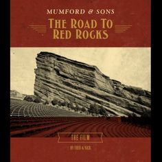 The Road to Red Rocks  http://www.myplaydirect.com/mumford-and-sons/the-road-to-red-rocks/details/27825174?cid=social-pinterest-m2social-product_country=US=share_campaign=m2social_content=product_medium=social_source=pinterest