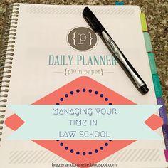 managing your time in law school | brazenandbrunette.blogspot.com