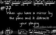Yes! Why is this always true in university practice rooms?!? Pianist Problems