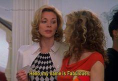 Hello, my name is Fabulous