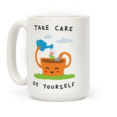 Take Care Of Yourself - Show off your love of...YOURSELF with this self care, plant lover's coffee mug! Let the world know that self care is the most important thing ever!
