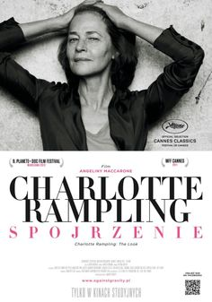 Charlotte Rampling. Spojrzenie (2011) - Plakaty - Filmweb