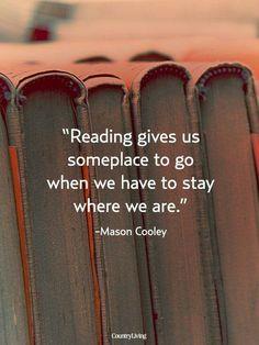 leer nos da un lugar a dónde ir cuanto tenermos que quedarnos donde estamos Jewelry, I Love Books, Home Decor, Reading, I Hope You, Book Quotes, Gold Necklace, It Works, Tumbling Quotes